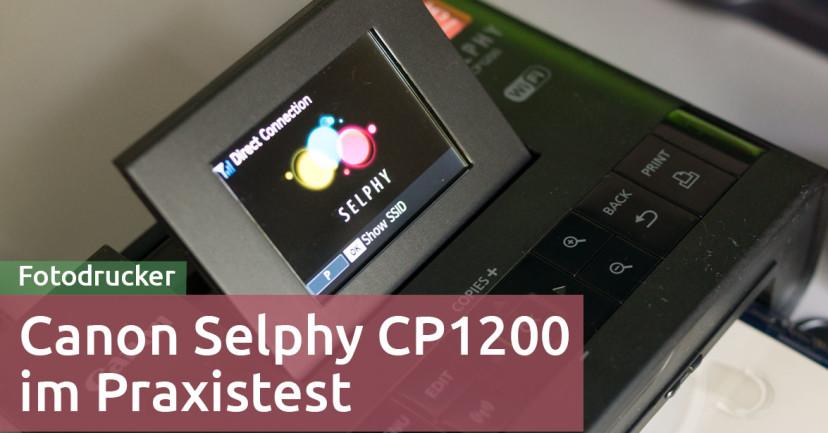 Canon Selphy CP1200 im Test – Fotodrucker für unterwegs