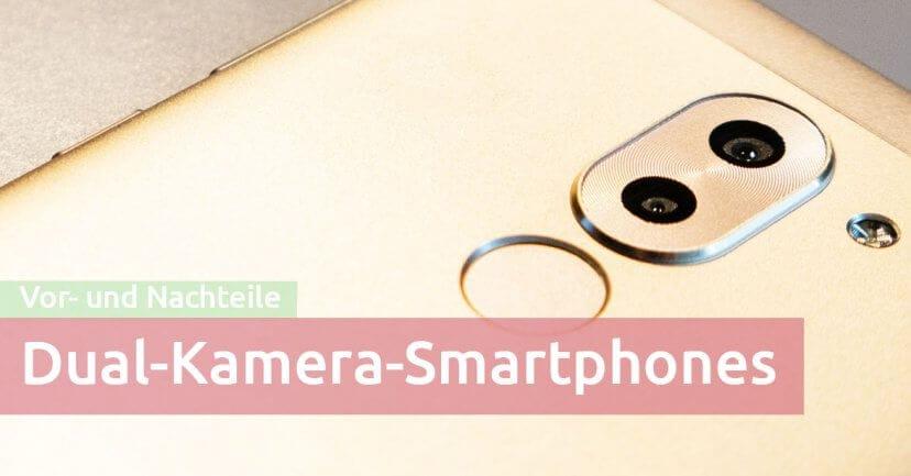 Vor- und Nachteile von Dual-Kamera-Smartphones im Familienurlaub